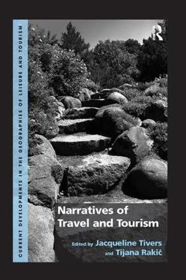Narratives of Travel and Tourism by Jacqueline Tivers