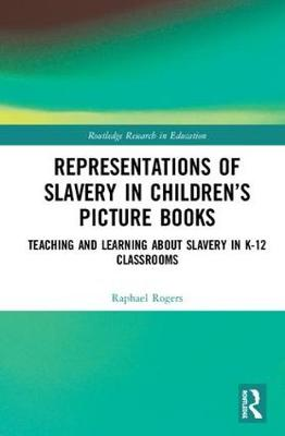 Representations of Slavery in Children's Picture Books book