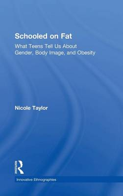 Schooled on Fat by Nicole Taylor