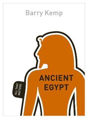 Ancient Egypt: All That Matters by Yasser Seirawan