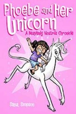 Phoebe and Her Unicorn (Phoebe and Her Unicorn Series Book 1) by Dana Simpson