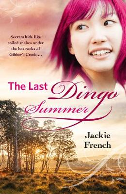 The Last Dingo Summer (The Matilda Saga, #8) by Jackie French