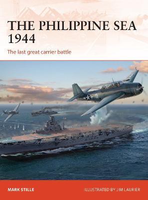 The Philippine Sea 1944 by Mark Stille