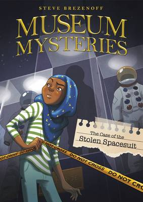 Case of the Stolen Space Suit by ,Steve Brezenoff