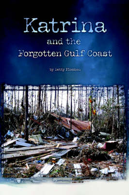 Katrina and the Forgotten Gulf Coast book