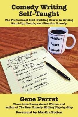 Comedy Writing Self-Taught by Gene Perret