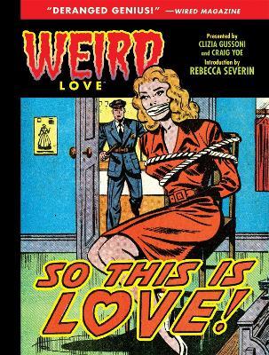 Weird Love So This Is Love? book