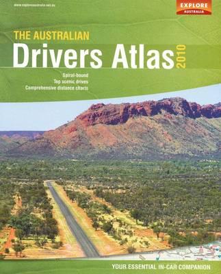 The Australian Drivers Atlas by Australia Explore