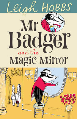 Mr Badger and the Magic Mirror book