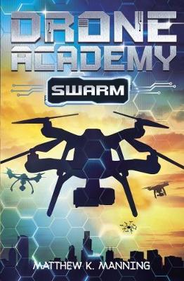 Drone Academy by Matthew K. Manning