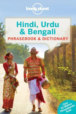 Lonely Planet Hindi, Urdu & Bengali Phrasebook & Dictionary by Lonely Planet