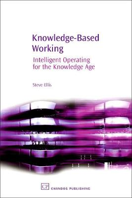 Knowledge-Based Working by Steve Ellis