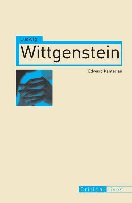 Ludwig Wittgenstein by Edward Kanterian