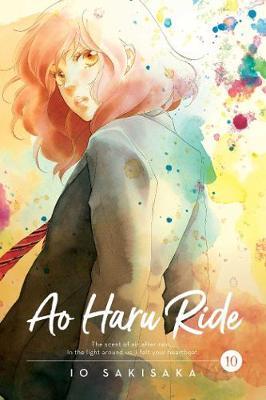 Ao Haru Ride, Vol. 10 by Io Sakisaka