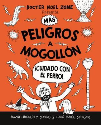 Mas Peligros a Mogollon by David O'Doherty