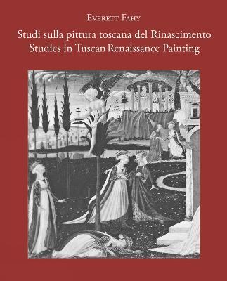Studies in Tuscan Renaissance Painting/Studi sulla pittura toscana del Rinascimento book