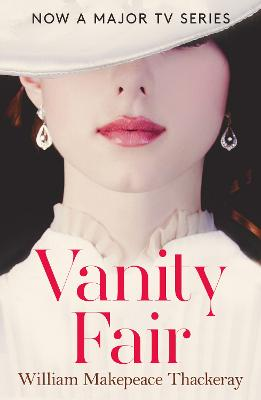 Vanity Fair (Collins Classics) by William Makepeace Thackeray