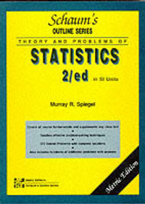 Schaum's Outline of Theory and Problems of Statistics by Murray R. Spiegel