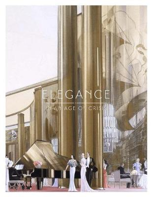 Elegance in an Age of Crisis by Patricia Mears