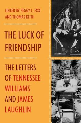 The Luck of Friendship by James Laughlin