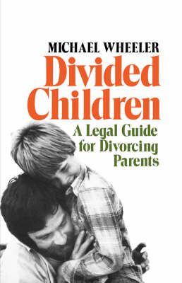 Divided Children by Michael Wheeler