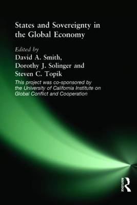 States and Sovereignty in the Global Economy by David A. Smith
