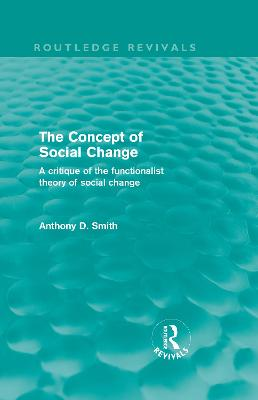Concept of Social Change by Professor Anthony D. Smith