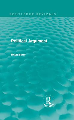 Political Argument by Brian Barry