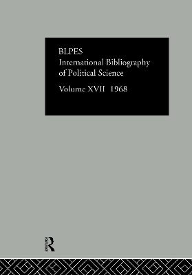 IBSS: Political Science: 1968 Volume 17 by International Committee for Social Science Information and Documentation