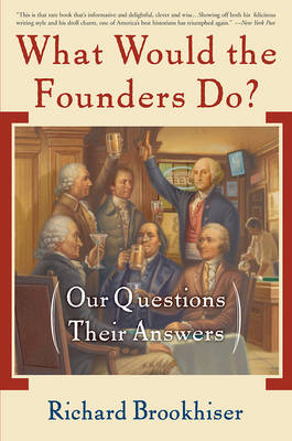 What Would the Founders Do? book