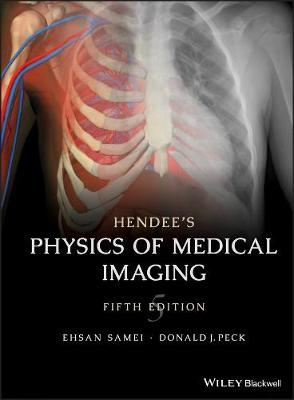 Hendee's Medical Imaging Physics book