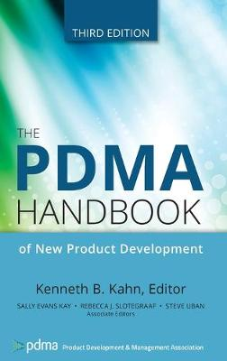 PDMA Handbook of New Product Development by Kenneth B. Kahn
