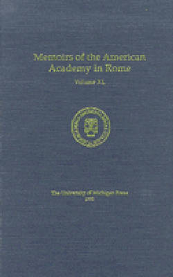 Memoirs of the American Academy in Rome v.40, 1995 by Joseph Connors