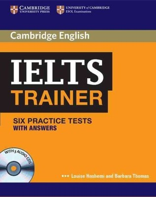 IELTS Trainer Six Practice Tests with Answers and Audio CDs (3) by Louise Hashemi