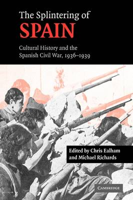The Splintering of Spain by Christopher Ealham