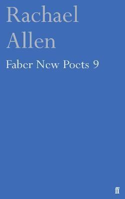 Faber New Poets 9 by Rachael Allen