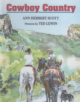 Cowboy Country by Ann Herbert Scott
