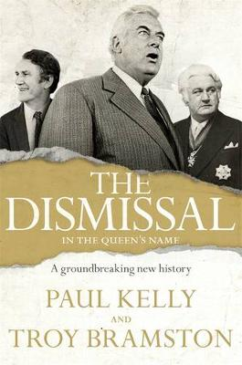 Dismissal by Paul Kelly