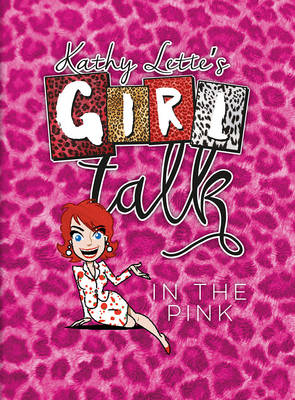 Girl Talk in the Pink by Kathy Lette