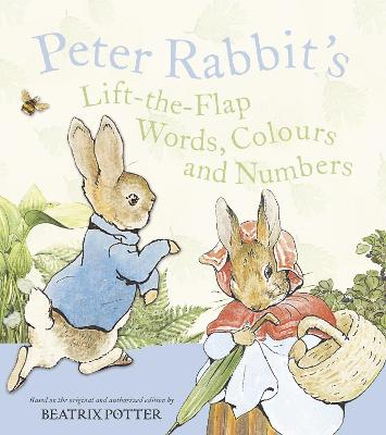 Peter Rabbit Lift the Flap - Words, Colours and Numbers by Beatrix Potter