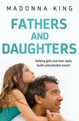 Fathers and Daughters by Madonna King