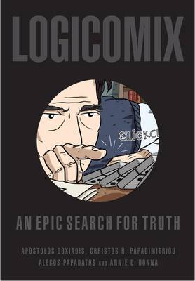 Logicomix: An Epic Search for Truth by Christos H. Papadimitriou