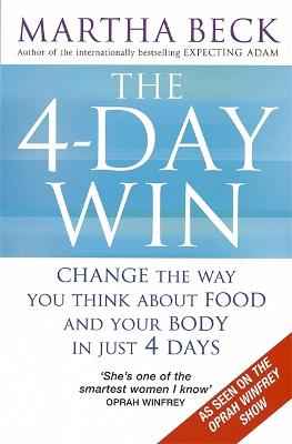 4-Day Win by Martha Beck