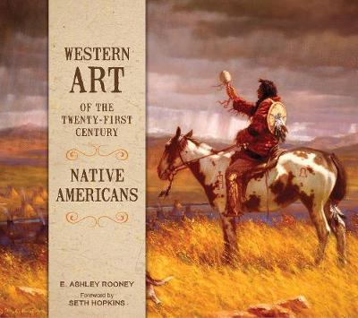 Western Art of the Twenty-First Century: Native Americans book