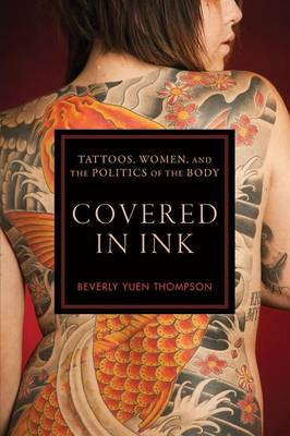 Covered in Ink by Beverly Yuen Thompson