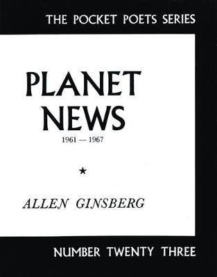 Planet News by Allen Ginsberg