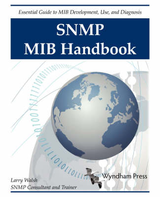 SNMP MIB Handbook by Larry Walsh