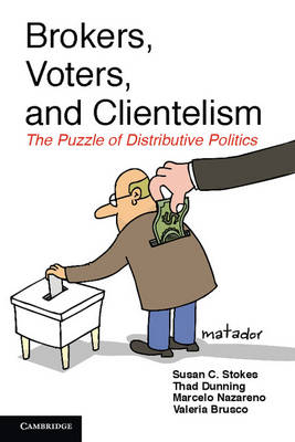 Brokers, Voters, and Clientelism by Thad Dunning