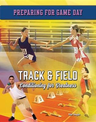 Track & Field by Peter Douglas