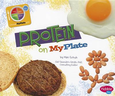 Protein on MyPlate by Mari C Schuh